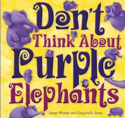 dont-think-purple-elephants.jpg