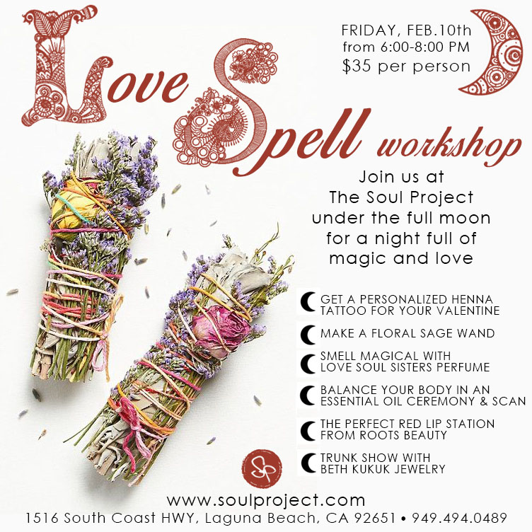 Love Spell Workshop — The Soul Project