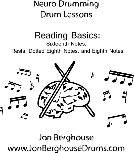 Reading Basics: 16th Notes, Rests, Dotted Eighth Notes, and Eighth Notes —  Jon Berghouse - Drummer and Drum Instructor