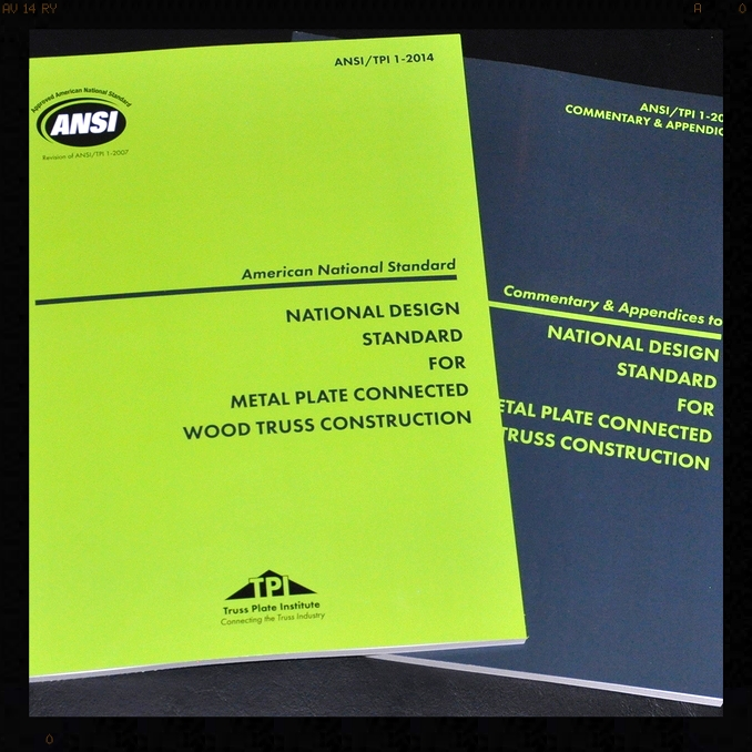 ANSI/TPI 1-2014: National Design Standard for Metal Plate Connected Wood  Truss Construction — Truss Plate Institute