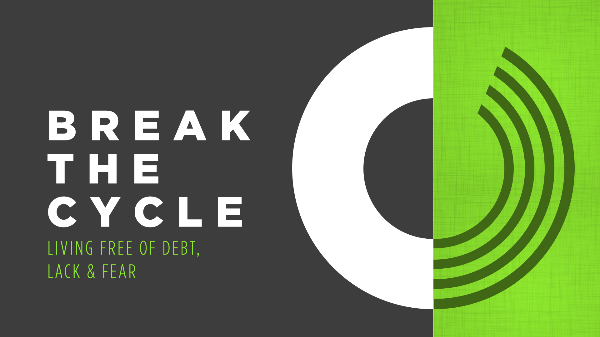 Break The Cycle - Series Pack — One Church Resource