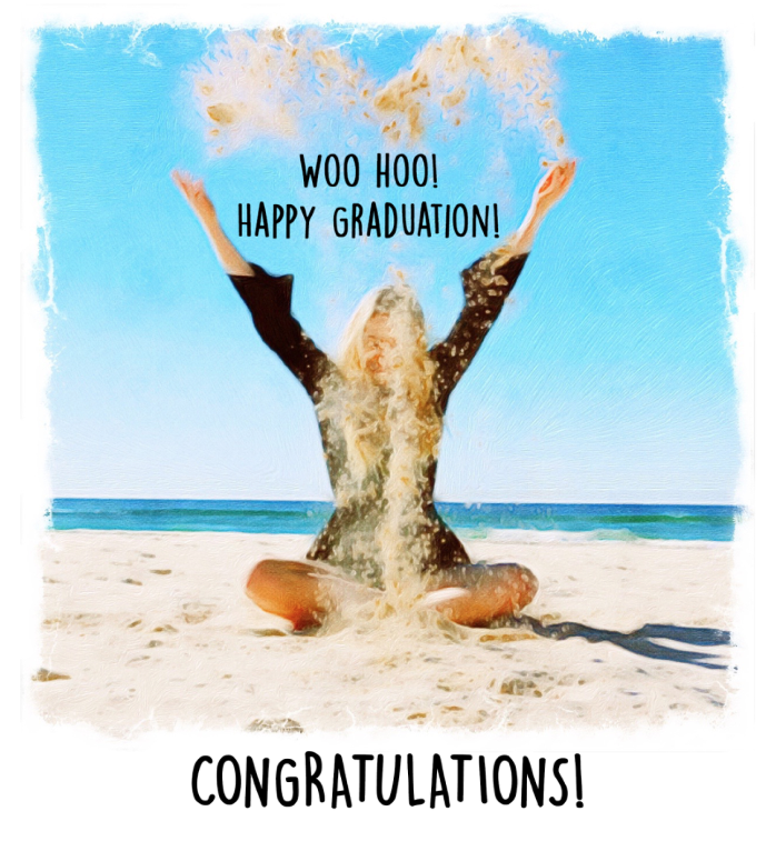 WOO HOO! Happy Graduation! Congratulations! # C-737 — PaperLove Boutique