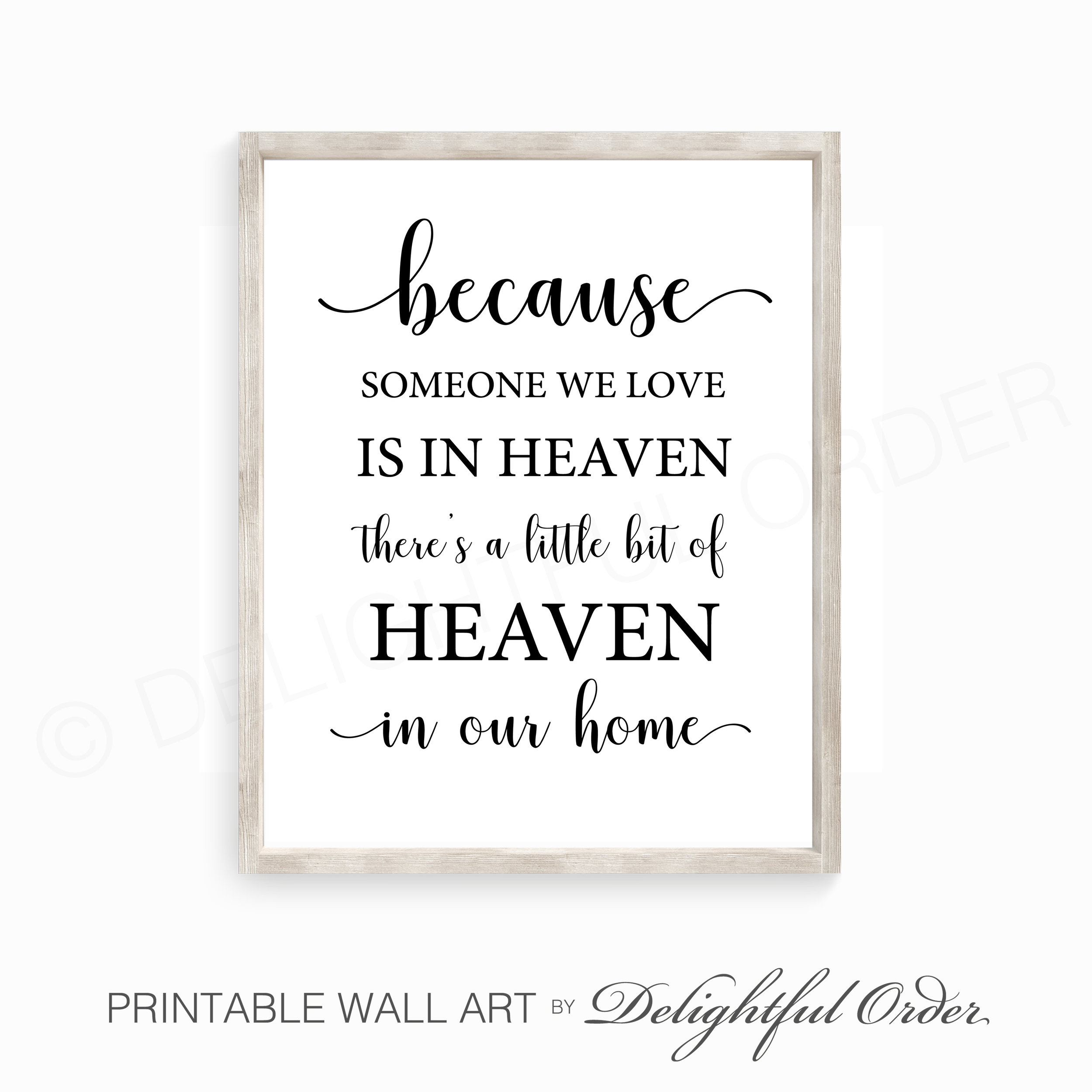 photograph about Printable Wall Art named Considering the fact that Somebody We Delight in is inside Heaven, Printable Wall Artwork, Instantaneous Electronic Down load, By yourself Print, By yourself Body Delicious Obtain