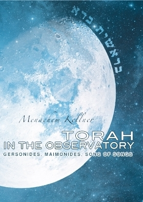 Torah in the Observatory: Gersonides, Maimonides, Song of Songs