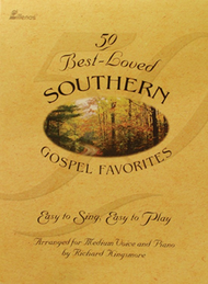 50 Best Loved Southern Gospel Favorites Piano Book - SORRY, TEMPORARILY  SOLD OUT — Richard Kingsmore
