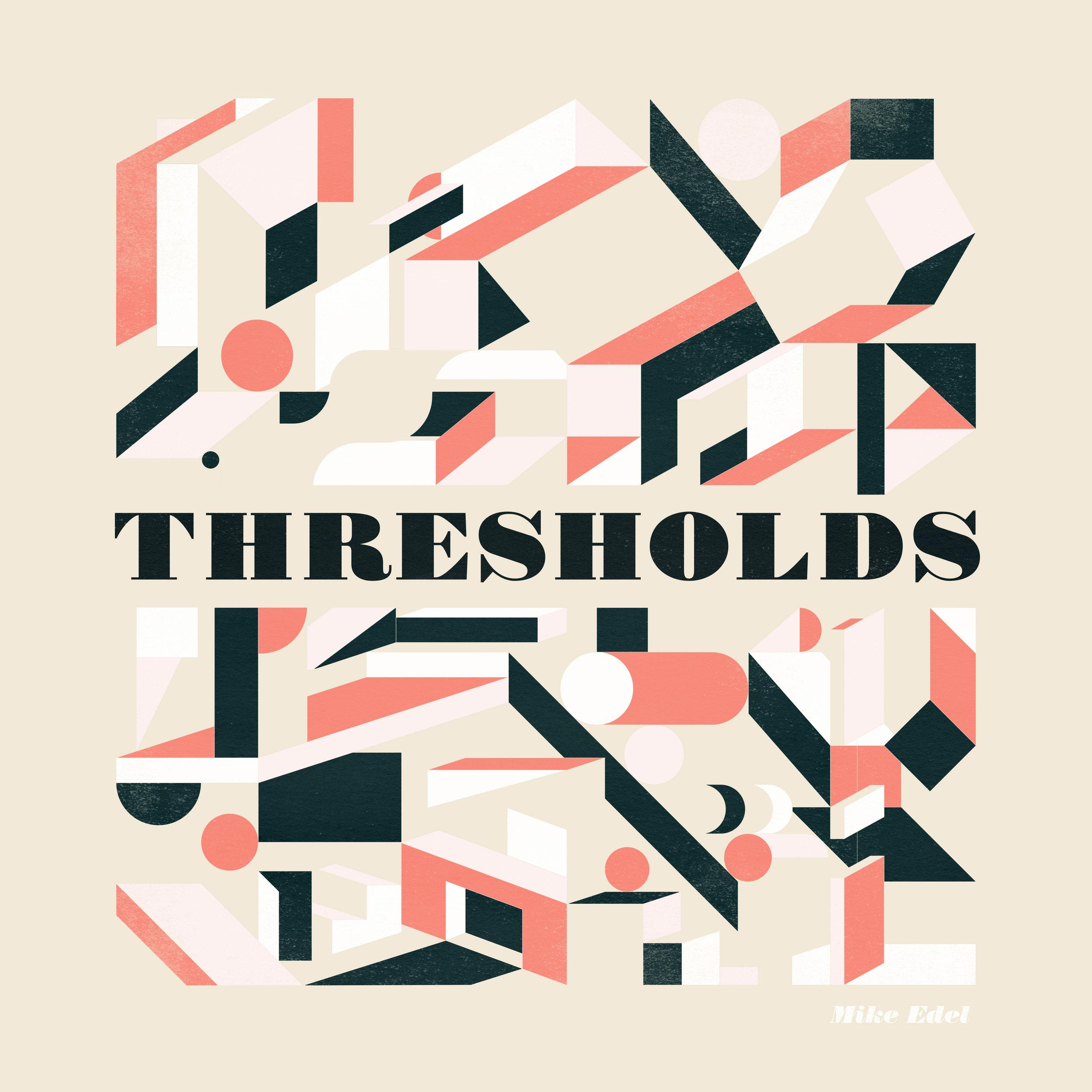 THRESHOLDS (MP3 Download) | Mike Edel | New Album THRESHOLDS