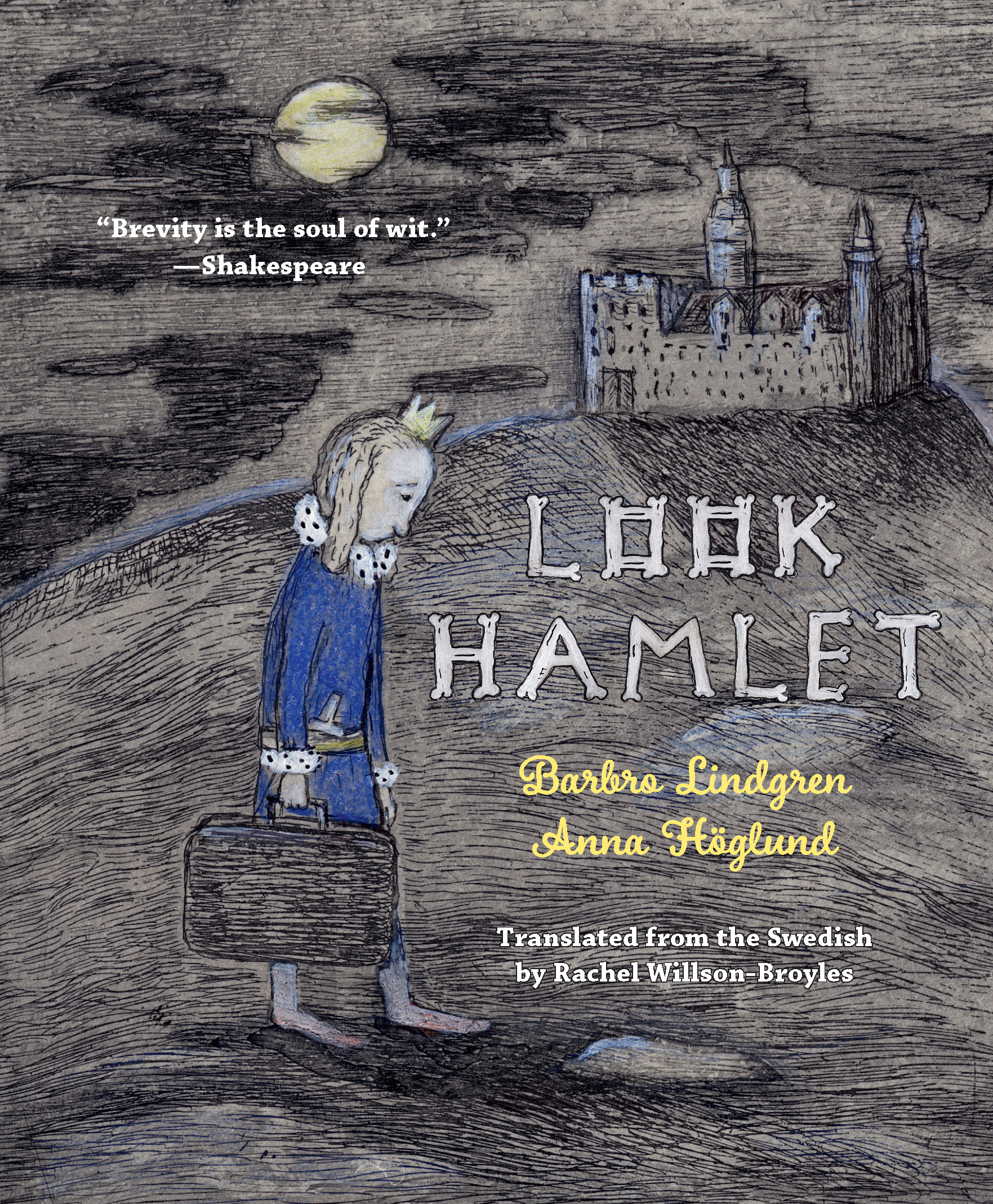 Look Hamlet — Restless Books