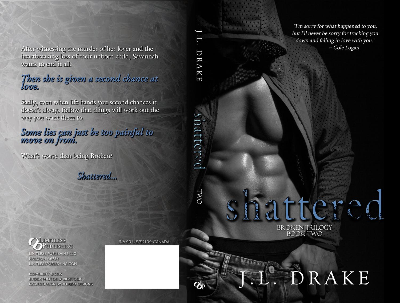 Shattered — J L  Drake