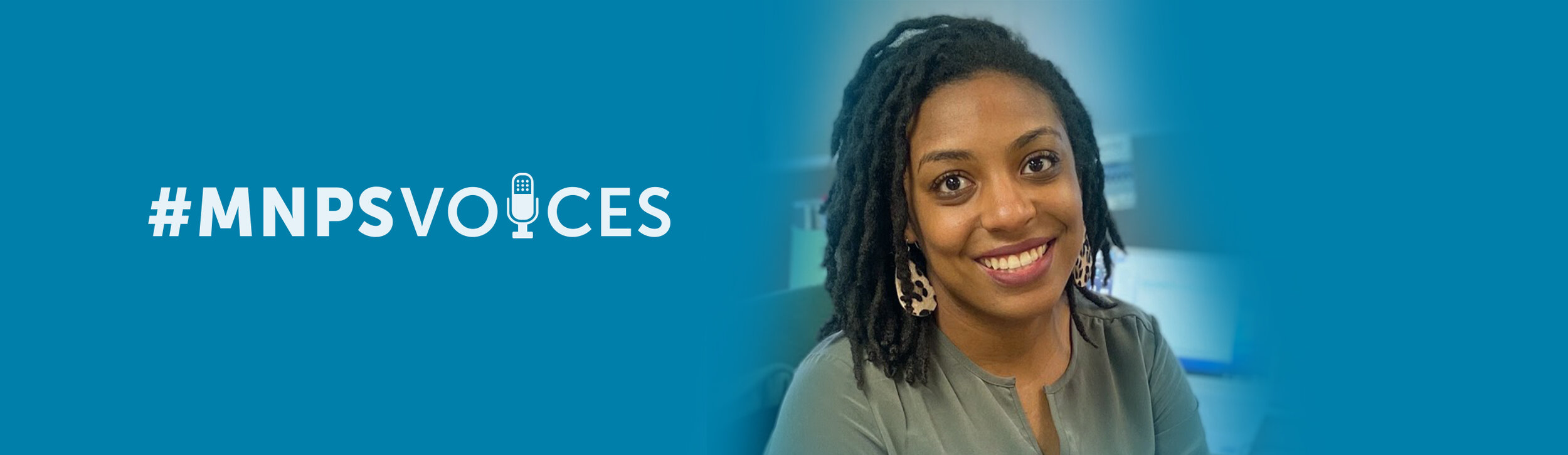 #MNPSVoices – Martina Johnson, Special Populations Coordinator