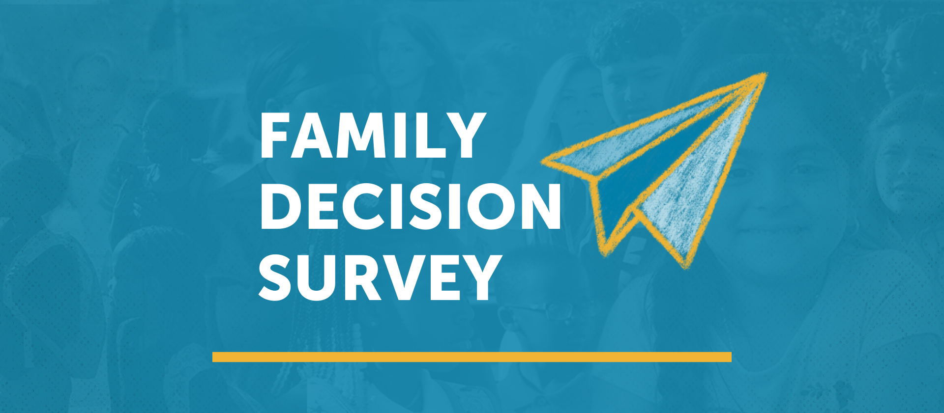 Family Decision Survey: Due September 15