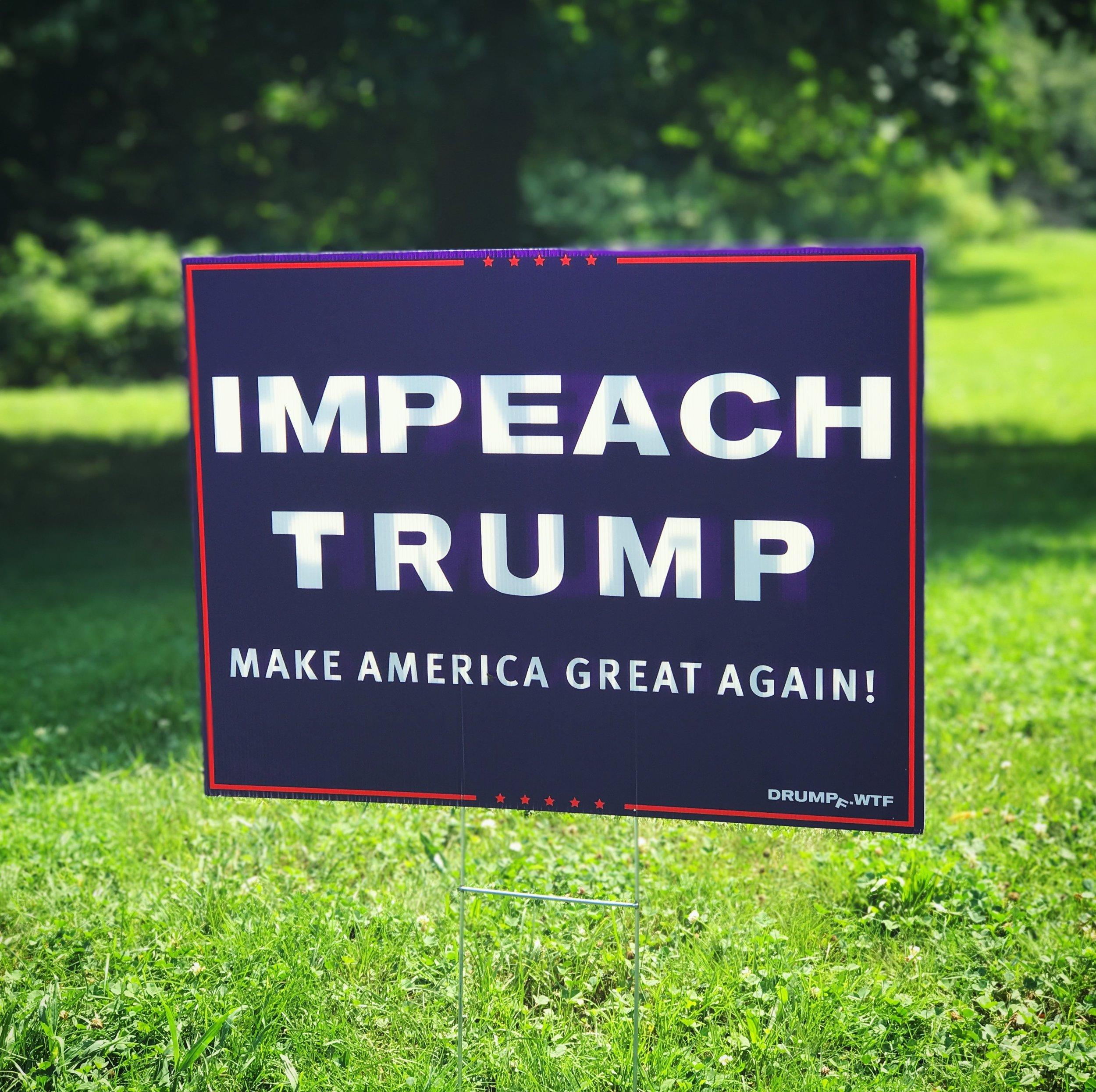 # Impeach Trump President 18x24 Yard Sign