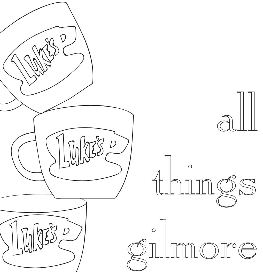 - All Things Gilmore Coloring Book [Free Download] — Kayla Hark Art