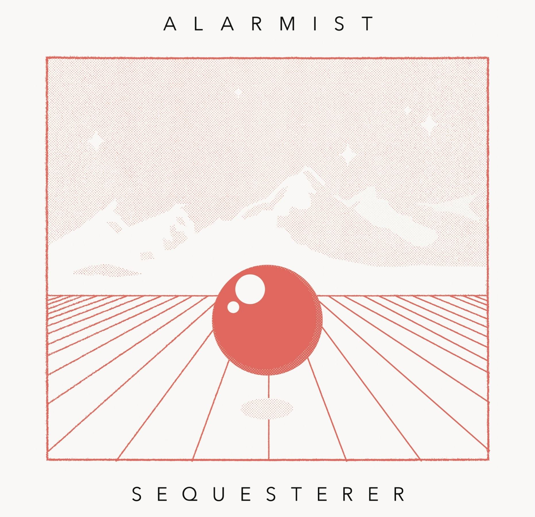 Alarmist - Sequesterer - Album