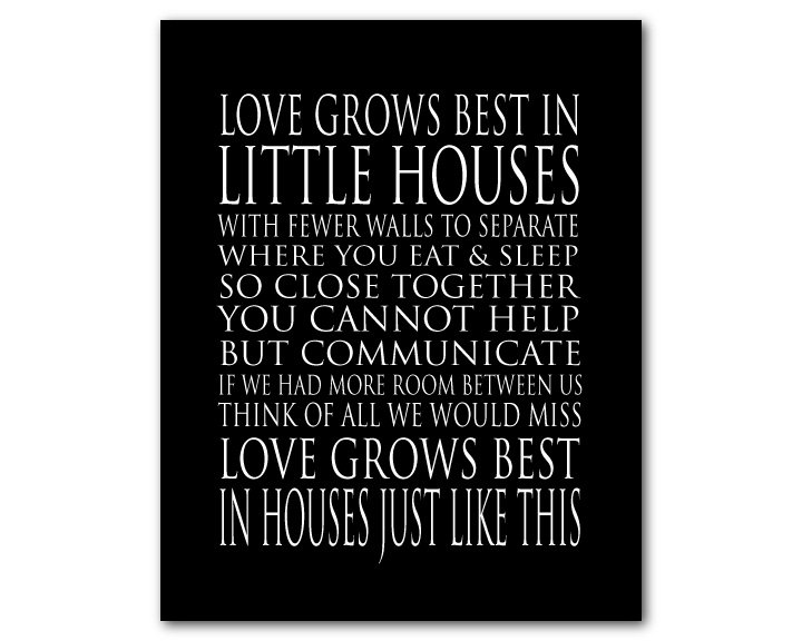 Love Grows Best In Little Houses Print Typography Wall Art