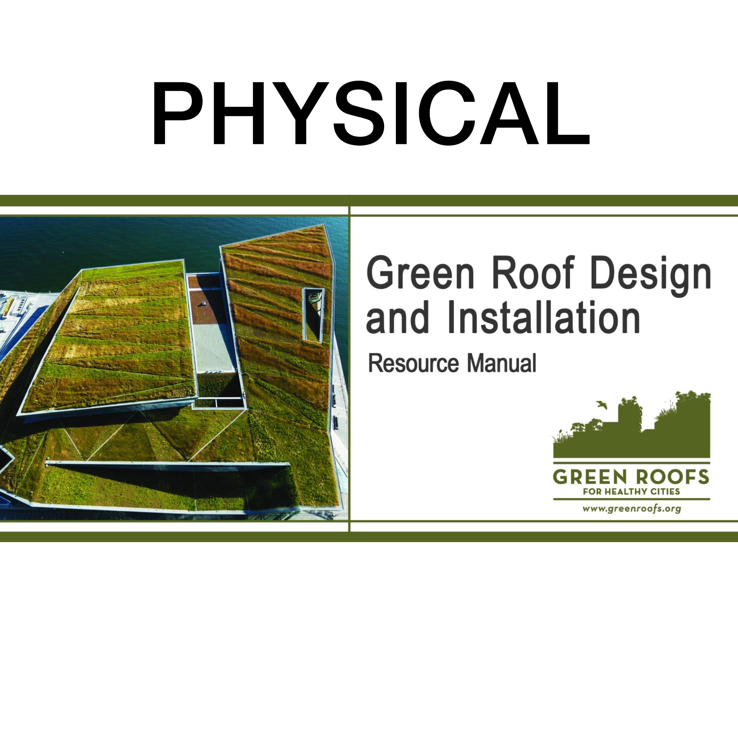 Green Roof Design And Installation Physical Green Roofs For