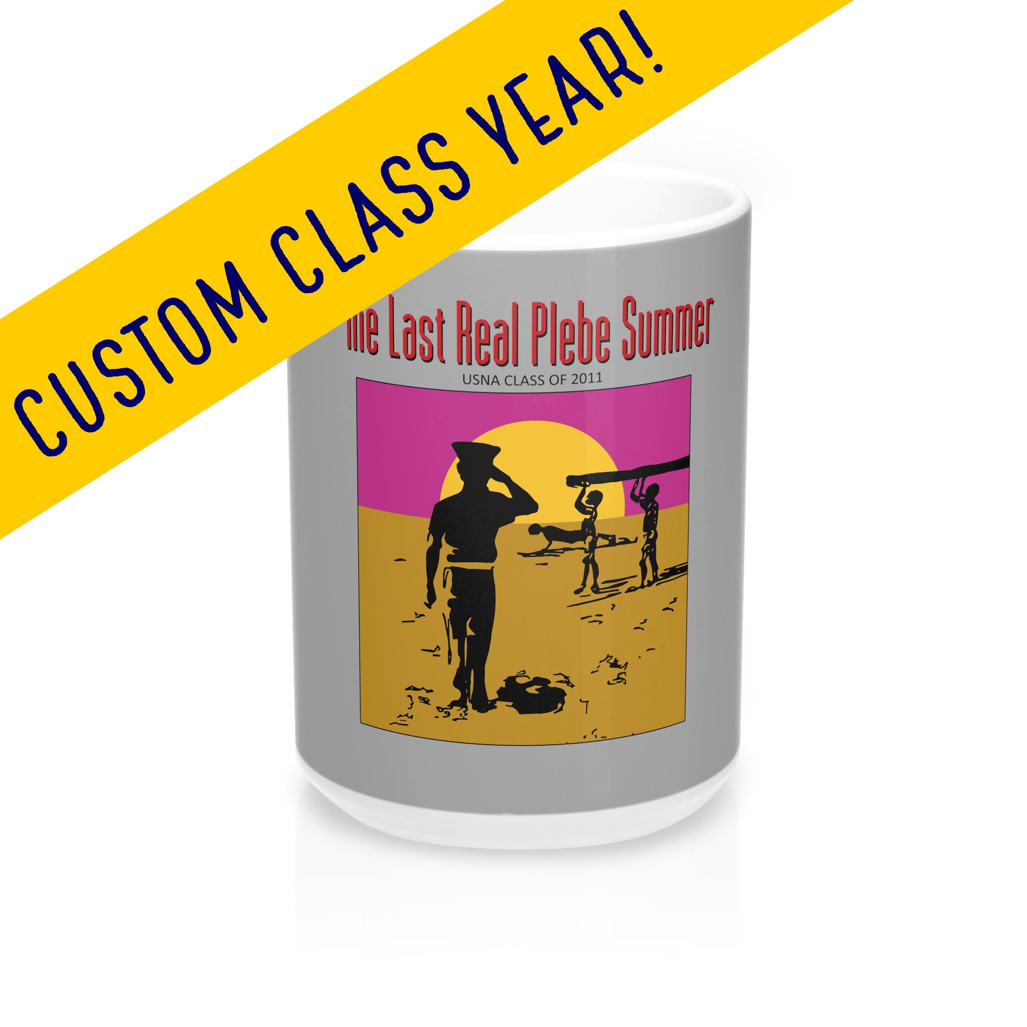Last Real Plebe Summer Mug and Tumbler