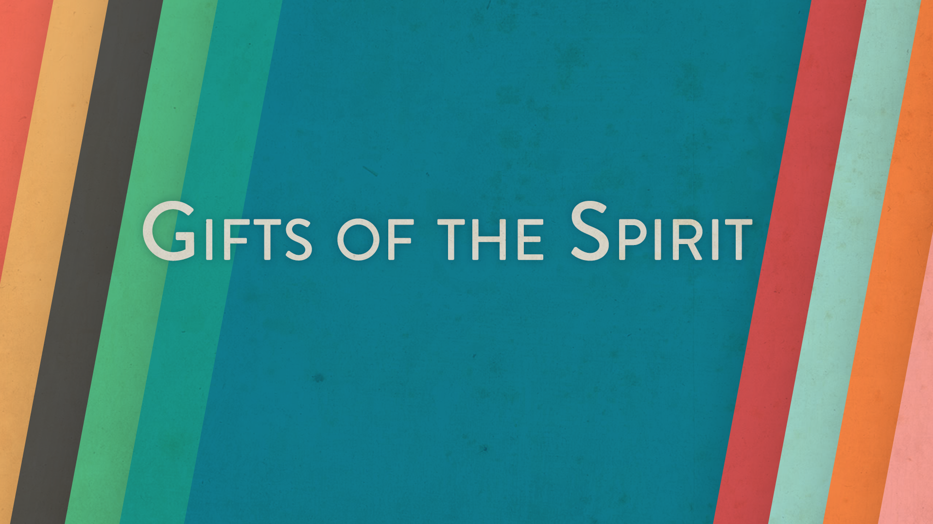 Gifts of the Spirit (7 sermons