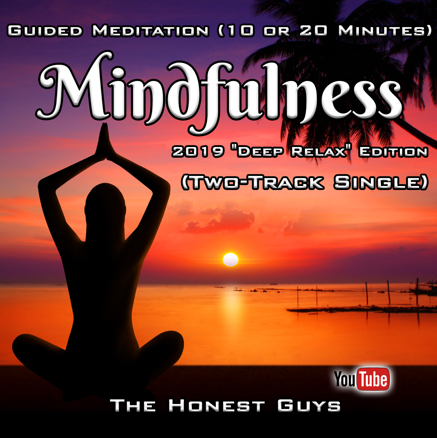 MP3 : Mindfulness - Guided Meditation (10 or 20 Minutes) 2019