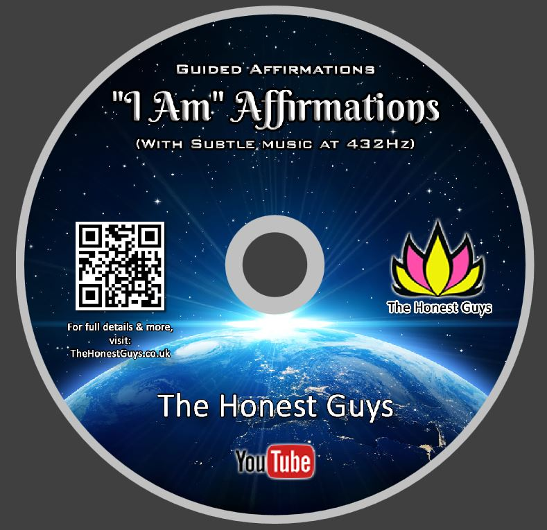 'I AM' AFFIRMATIONS (With Subtle Music) 432Hz — TheHonestGuys co uk