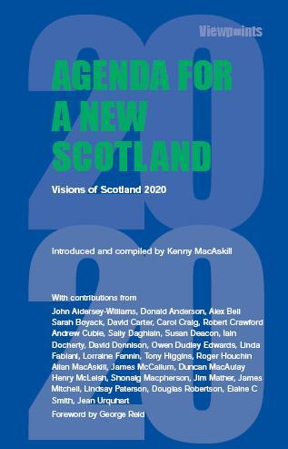 Agenda for a New Scotland — Luath Press