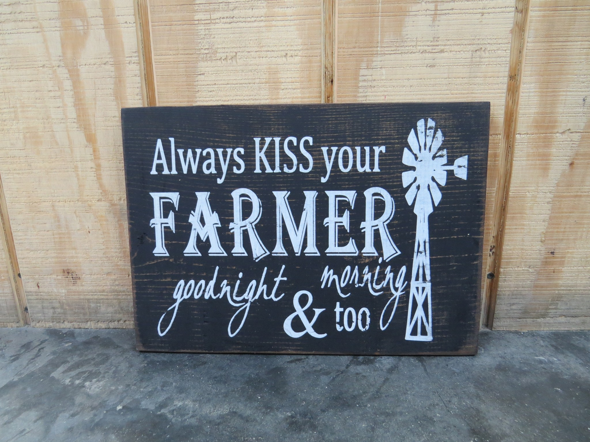 Always Kiss Your Farmer Wooden Plaque Country View Store