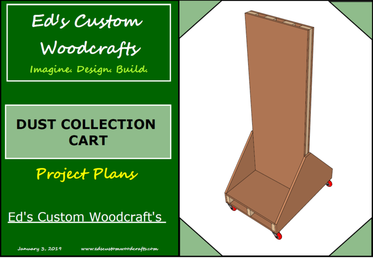Dust Collector Cart (PDF Plan) — Ed's Custom Woodcraft's