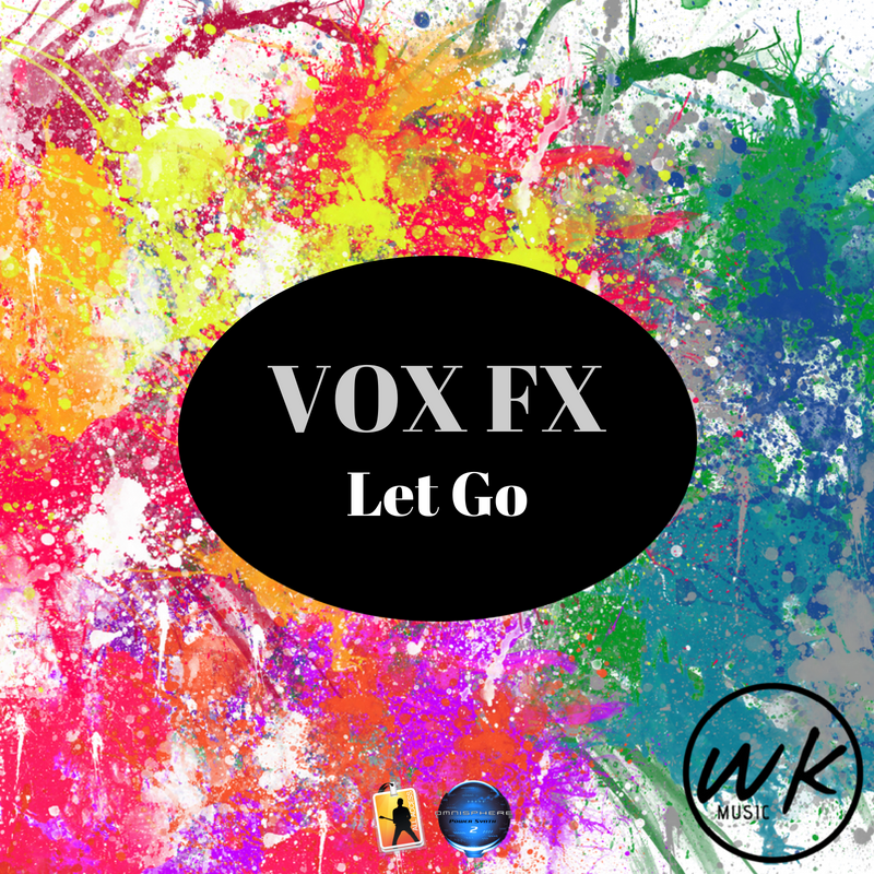 Let Go - VOX FX and Risers — WK MUSIC