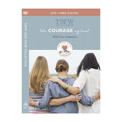 Take Courage My Heart Tour Dvd Time Out For Women