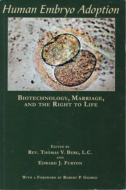 Human Embryo Adoption The National Catholic Bioethics Center