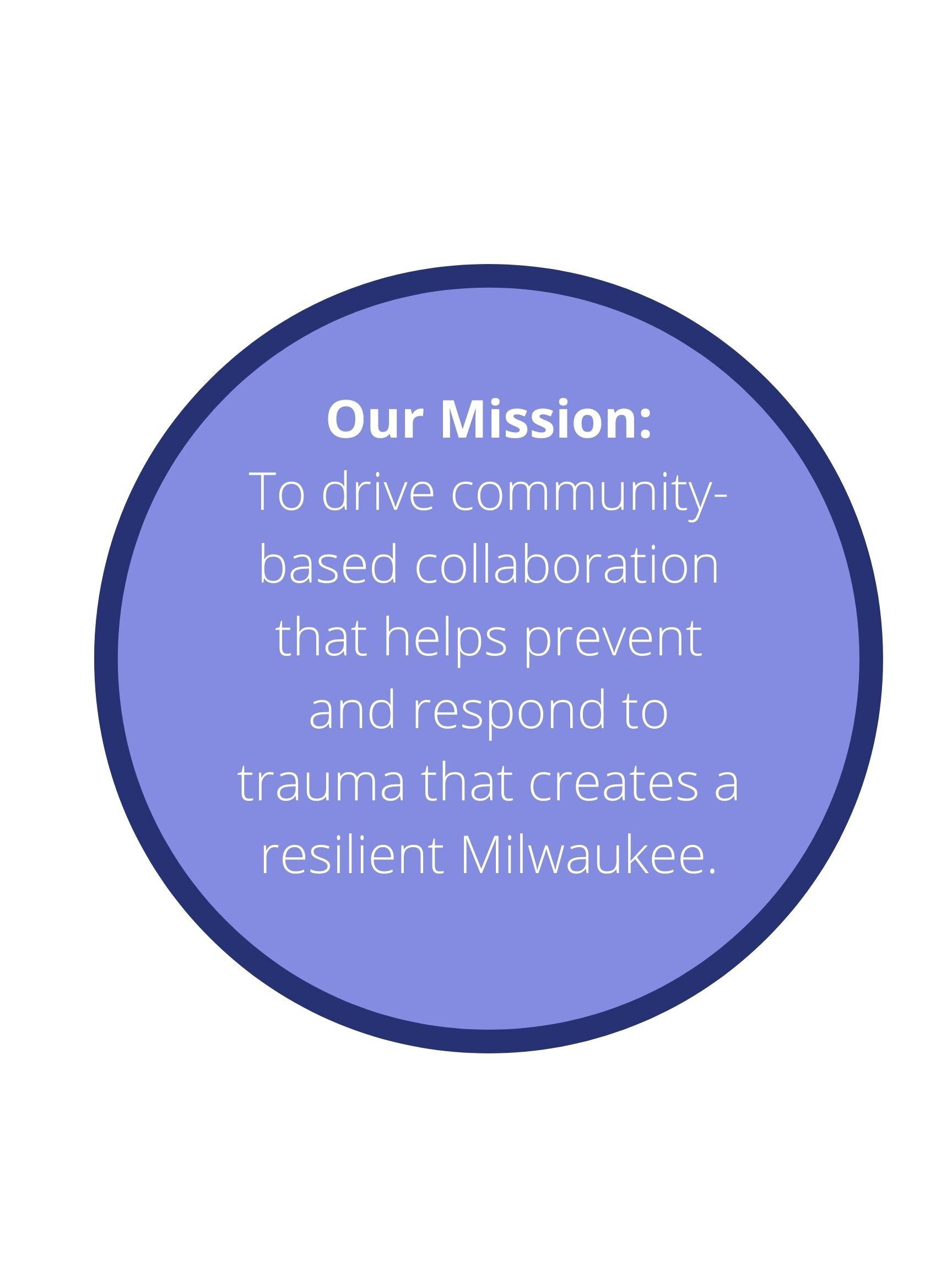 我们的使命——推动社区合作,帮助预防和应对创伤,创建一个有弹性的密尔沃基(9).jpg