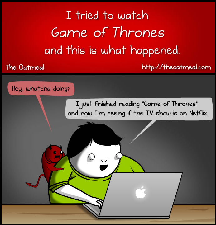 The Oatmeal on Game Of Thrones