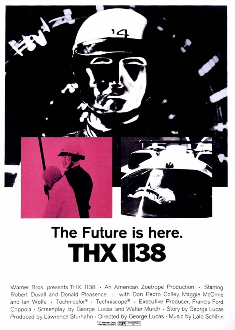 The original  THX 1138  (1971) theatrical poster. Hardly inspiring.