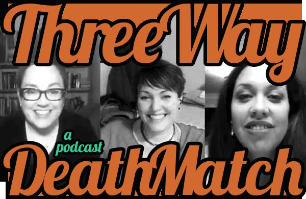 Three Way Death Match