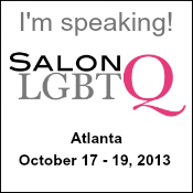 Salon LGBTQ | Speaker | A New Era: Storytelling While LGBTQ | October 2013