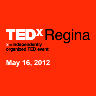TEDxRegina | Speaker | Self-Doubt and the Power of Personal Narrative | May 2012