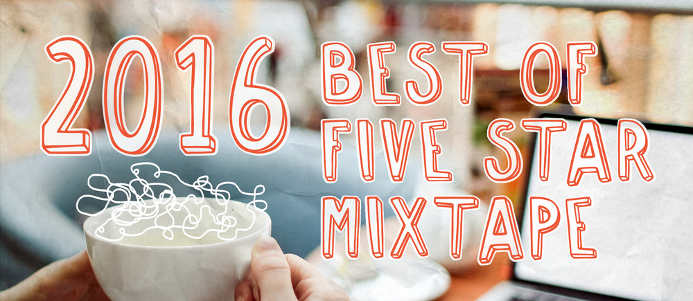 2016 Best of Five Star Mixtape great blog roundup