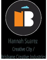 Hannah Suarez Creative City Brisbane Creative Industries