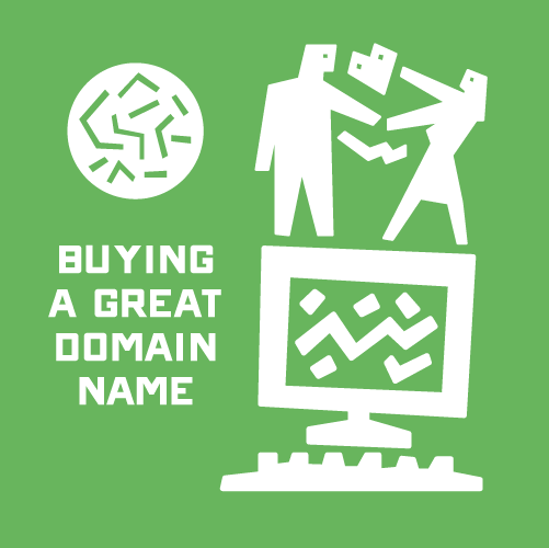 Top Tips for Choosing and Buying a Great Domain Name