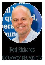 Rod Richards - Queensland Director BEC Australia