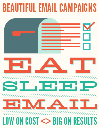 eat sleep email - beautiful email campaigns