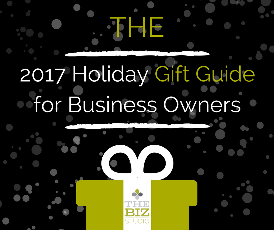 2017 Holiday Gift Guide for Business Owners