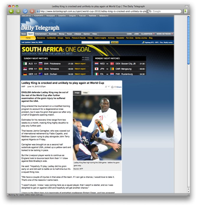 Update:  looks like they've finally fixed it.  http://www.dailytelegraph.com.au/sport/world-cup-2010/ledley-king-is-crocked-...  
