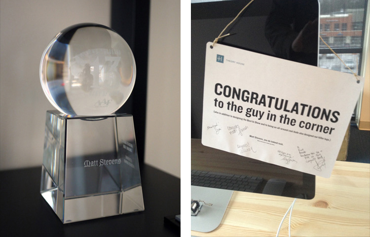 The Addy trophy and a nice surprise card from my office mates at Theory House