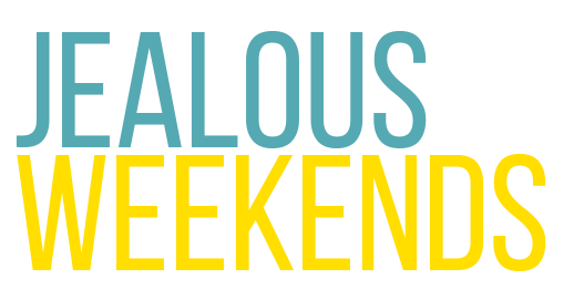 Jealous Weekends