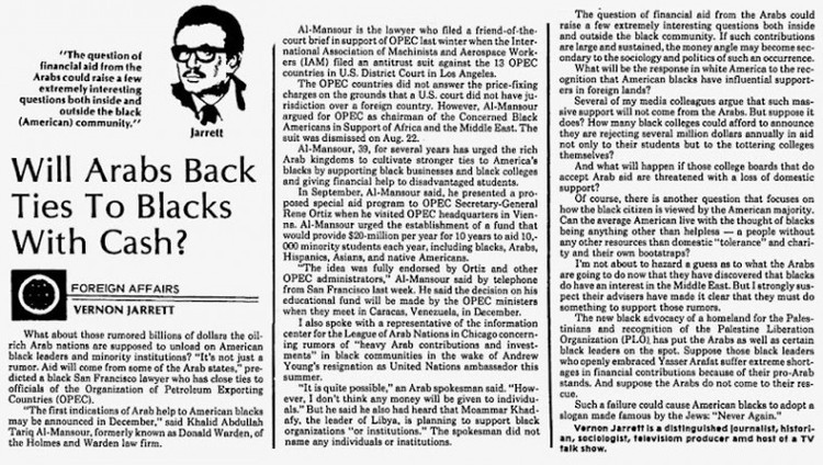 1979 article by Vernon Jarrett about Khalid al-Mansour     The Vernon Jarrett syndicated column of Nov. 6, 1979, that appeared in the St. Petersburg Evening Independent. It originally appeared in the Chicago Tribune on Nov. 2. This image was pieced together from screen shots of the St. Petersburg Independent page available for viewing in the Google Newspaper Archive. Jarrett was the father-in-law of Valerie Jarrett, President Obama's closest adviser.