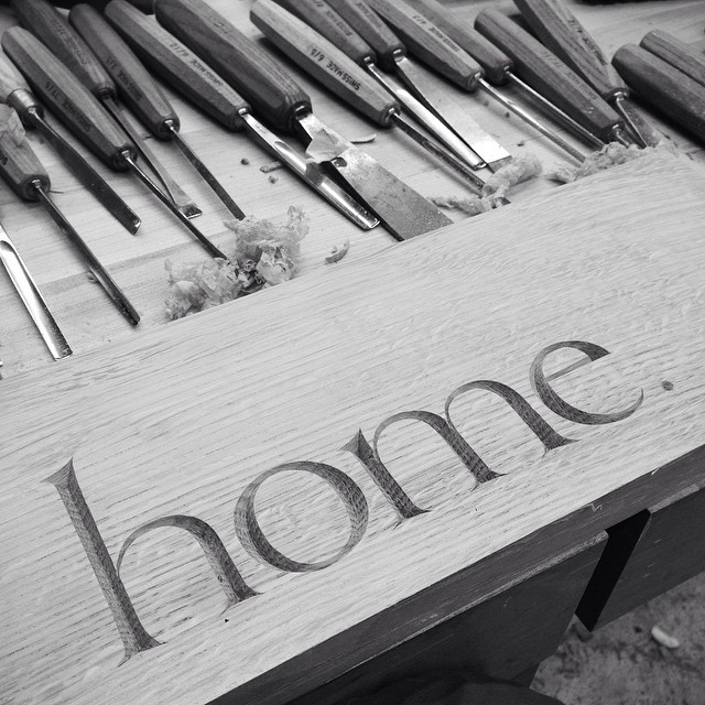 Home! #lettercarving