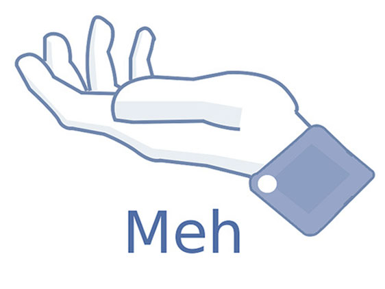 Facebook: Meh...is right