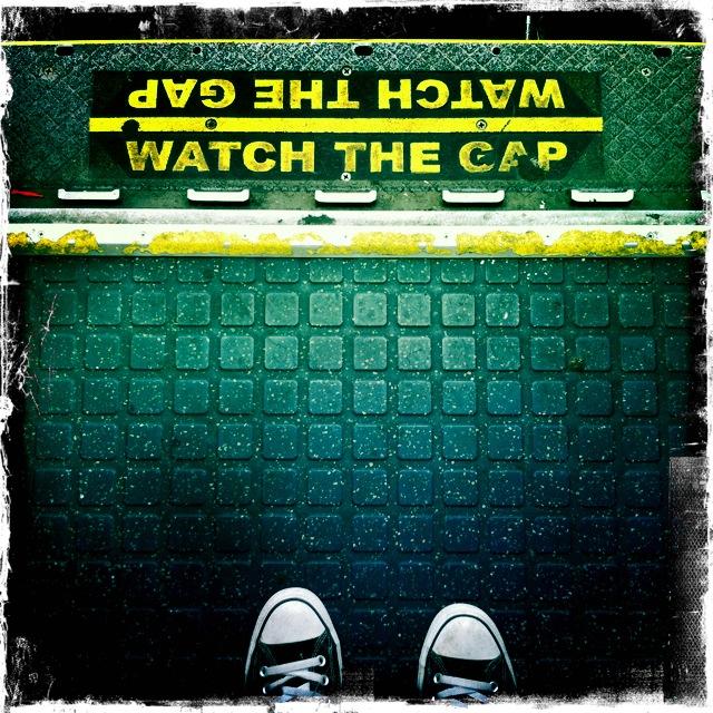 Watch The Gap.
