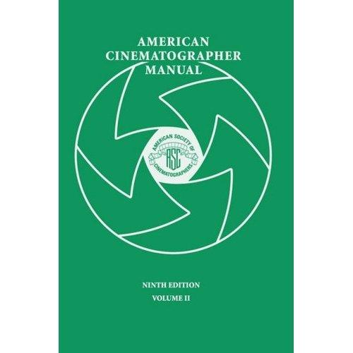 American Cinematographer Manual 9th Ed. Vol. II  $39.95