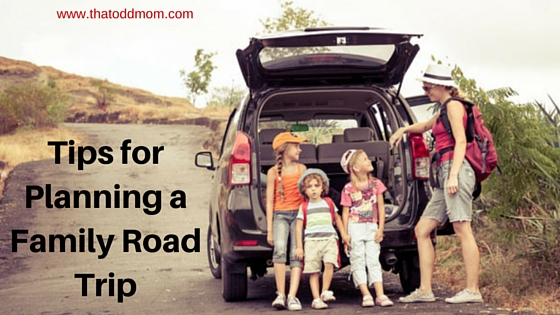 Tips for Planning a Family Road Trip.jpg